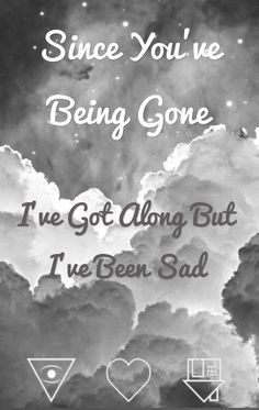 Since Youve Been Gone, Cool Bands, The Neighbourhood, Sad, The Neighborhood