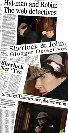 You're in the papers, Sherlock.