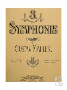 Title Page of Score for Symphony No 3 Giclee Print by Gustav Mahler at Art.com