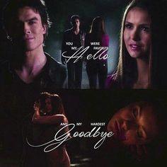 "#TVD The Vampire Diaries Damon & Elena ""You were my favorite hello and my hardest goodbye"""