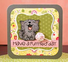 Have a purrfect day - Paper Smooches Nine Lives set