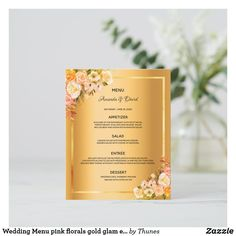 Shop Wedding Menu pink florals gold glam elegant created by Thunes. Wedding Menu Cards, Wedding Table Settings, Wedding Desserts, Day Up, Pink And Gold, Florals, Salsa, Wedding Flowers, Reception