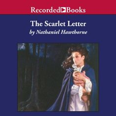an overview of the imagery in nathaniel hawthorne the scarlet letter The scarlet letter, novel by nathaniel hawthorne, published in 1850 it is considered a masterpiece of american literature and a classic moral study the scarlet letter of the title that the puritanical community of 17th-century boston forces adulteress hester to wear is a gold-bordered, embroidered.