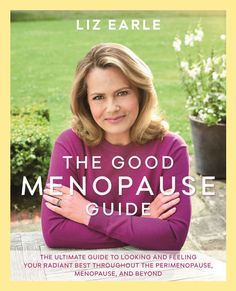 Descargar o leer en línea The Good Menopause Guide Libro Gratis (PDF ePub - Liz Earle, 'Filled with a wealth of invaluable information.after reading this you will feel empowered and ready to take on the. Menopause Diet, Menopause Symptoms, Got Books, Books To Read, It Pdf, Free Epub, Believe, Night Sweats, Electronic