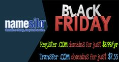 For this year's Black Friday, NameSilo will run new coupons help you get more savings on the .Com domains. Namely, they'll discount the .Com domain registrations to just $ 6.99/yr and transfer at only $ 7.55.