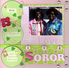 Mother+Daugther+Best+Friend+Soror - Scrapbook.com