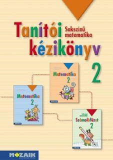 Marci fejlesztő és kreatív oldala: Tanítói kézikönyv- Sokszínű matematika . 2.o