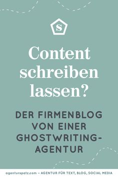 Ghostwriter für Unternehmensblogs, Redaktion für Corporate Blogs, Agentur Spatz, Text Agentur, Werbetexter, Kommunikationsagentur, gute Texte schreiben lassen und Texte kaufen, Ghostwriter für Blogbeiträge gesucht, Content Marketing Agentur aus Österreich, Online-Kurse für gute Texte schreiben lernen, www.agenturspatz.com #textagentur #kommunikationsagentur #werbetexter #ghostwriter #contentmarketing Content Marketing, Ghostwriter, Calm, Corporate, Social Media, Videos, Learning To Write, Copywriting, Social Networks