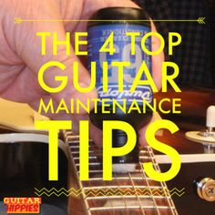 Guitar Maintenance Tips - 4 Ways To Always Keep Your Guitar Perfectly Maintained! ~ GuitarHippies - Your Musical Journeys Top Inspiration Point ~ #music #guitarhippies