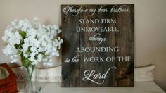 Stand Firm - 1 Corinthians - Scripture Sign - Christian Gift Ideas - Wood Wall Art - Gift for him - Bible verse Sign - Husband Gift