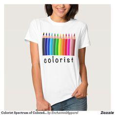 Colorist Spectrum of Colored Pencils Illustration T-Shirt