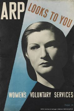 """'Looks to You' by """"ARP WRVS"""" (Air Raid Precautions/Women Raid Voluntary Service) Department of the Home Office, (1938) - Graphic Poster by Davies, 1938. ~ World War Two Britain Propaganda Poster"""