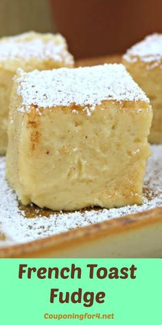 You can have dessert for breakfast, can't you? This French Toast Fudge is a fun way to bring together the flavors of a breakfast classic and rich fudge. With nutmeg, cinnamon, and maple syrup, t ...