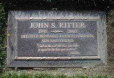 "Grave Marker- Actor John S. Ritter - ""And in the end, the love you take is equal to the love you make"" - The Beatles // RIP John. Loved you in Three's Company. Cemetery Monuments, Cemetery Statues, Cemetery Headstones, Old Cemeteries, Cemetery Art, Graveyards, John Ritter, Famous Tombstones, Famous Graves"