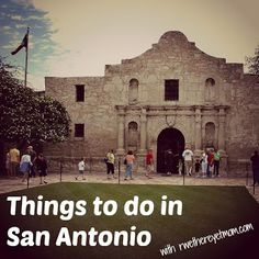 Things to Do in San Antonio, Texas - R We There Yet Mom? | Family Travel for Texas and beyond...