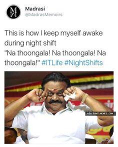 Staying awake in night shift Tamil Meme   Tamil Memes & Trolls