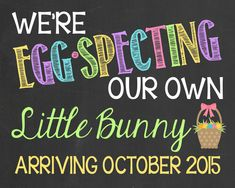Easter Pregnancy Announcement Chalkboard // Egg-Specting // EggSpecting by PersonalizedChalk, $10.00