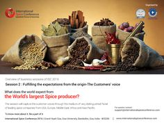The world now not only looks at India as a source, but also as a market to sell into. The food habits have changed , the growth of processed food Industry in the last 5 years in India itself is over a 100% and poised to double in the next 5 http://www.internationalspiceconference.com