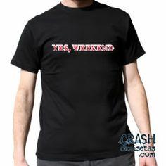 Camiseta YES WEEKEND.