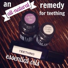 doterra essential oils for teething.  So sad I didn't have my doterra when my kids were little!  but my grandbabies will be well taken care of!