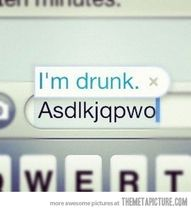 hahaha smart phones and drunk people