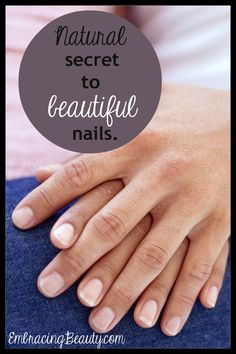 Natural Secret to Beautiful Nails. (soak nails in olive oil a few minutes each week. Keeps moisture in and hang nails away... and for that we say, yay!)