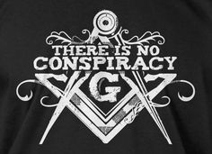 Masonic T-Shirt No Conspiracy Mens Ladies Womens Freemason Free Mason Freemasonry Masonry Creed Tee Shirt T Shirt. $14.99, via Etsy.