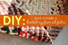 How to make a braided rug, rug ideas, diy rug, green craft ideas, craft ideas, recycled fabric projects, weekend crafts.