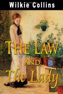The Law And The Lady , 978-1438284910, Wilkie Collins, CreateSpace Independent Publishing Platform