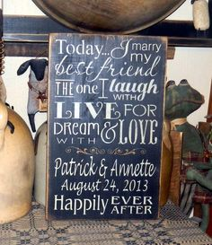 PRIMITIVE SIGN~~CUSTOM~~WEDDING~~THE ONE I LOVE~~HAPPILY EVER AFTER~~LAUGH WITH  #NaivePrimitive