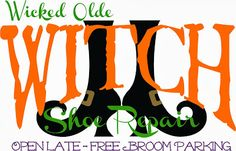 Burton Avenue: Freebie Friday - Witch Shoe Repair DOWNLOAD for sign in another pin