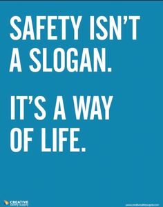 Safety Isn't A Slogan, It's A Way Of Life safety poster is the latest from CSS. As a leader in visual safety, CSS believe in the power of visual aids. Road Safety Quotes, Road Safety Poster, Health And Safety Poster, Safety Posters, Office Safety, Workplace Safety, Workplace Quotes, Safety Talk, Safety Management System