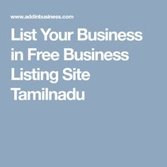 List Your Business in Free Business Listing Site Tamilnadu Sell Property, Free Classified Ads, Business, Top, Store, Business Illustration, Crop Shirt, Shirts