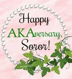 Aka Sorority Gifts, Alpha Kappa Alpha Sorority, Beautiful Birthday Wishes, Pink And Green, Pinky Swear, Ivy League, Girls Wear, Pretty Girls, Greek