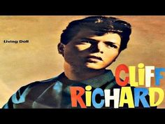 """Cliff Richard - Living Doll Number One 31 Jul 6 Weeks No 1 of 14 by the end of Written by Lionel Bart (""""Oliver!""""), it was Cliff's first of 14 No spanning 40 years. Music Songs, Music Videos, Sir Cliff Richard, Number One Hits, Living Dolls, Next Video, Its A Wonderful Life, Music Publishing, Jukebox"""
