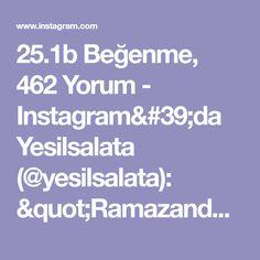 """25.1b Beğenme, 462 Yorum - Instagram'da Yesilsalata (@yesilsalata): """"Ramazanda iftarı yalnız yapmayı sevmeyenler den misiniz 😍😍 Iftara şöyle nefis bir fırın yemeği…"""" Iftar, Instagram, Olinda"""