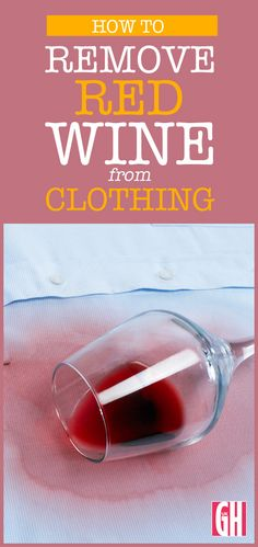 If you end up with a red wine stain on your favourite top then follow the Good Housekeeping Institute's expert advice on how to remove it.