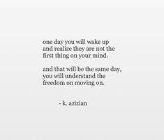 The Freedom, Wake Up, Life Quotes, Mindfulness, Cards Against Humanity, Words, Quotes About Life, Quote Life, Living Quotes