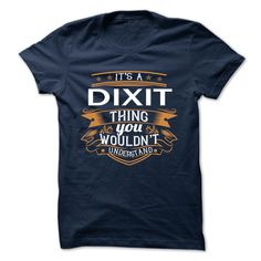 [Best Tshirt name tags] DIXIT  Coupon 15%  DIXIT  Tshirt Guys Lady Hodie  SHARE and Get Discount Today Order now before we SELL OUT  Camping 0399 cool job shirt