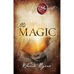 The Magic - Rhonda Byrne A book to read before 18!!!  Pratiik Rege's recommendation!!  #ReadWithMe