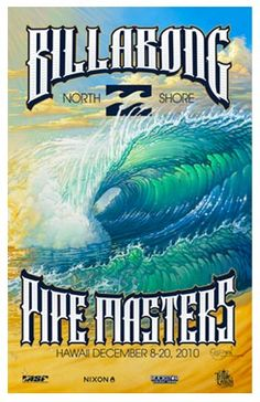 2010 Billabong Pipe Masters (surfing poster) by Bill Ogden
