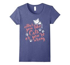 funny cat your wife my wife - Womens Either You Love Cats Or Your Wrong - funny t-shirt - top Small Heather Blue >>> You can get additional details at the image link. (This is an affiliate link) #FunnyCats