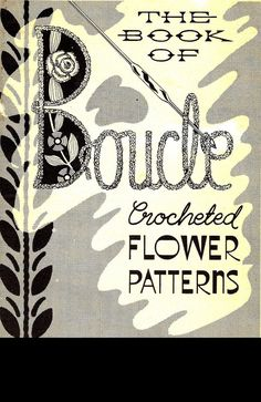 Boucle Crochet Flowers Vintage Pattern Book Rose Orchid Pansy Corsage REPRINT…