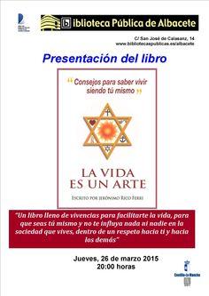 """#actividadesbiblioteca  Presentación del libro """"La vida es una arte"""", de Jerónimo Rico."""