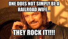 I love being a railroad wife!