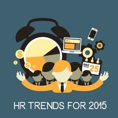 Here are some human resource trends for 2015! Check them out here! #bestpayrollcompany #westcoast #milesofsMiles #smiles
