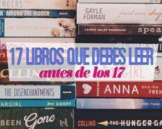 17 Libros que debes leer antes de los 17 (y antes de los 90...también)