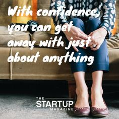 The Startup Magazine aspires to educate and inspire startups. We provide advice, access to business tools, and tell great entrepreneur stories. Entrepreneur Stories, Startup Entrepreneur, Entrepreneurship, Great Entrepreneurs, Business Motivation, Photo Quotes, Just Do It, Motivationalquotes, Confidence