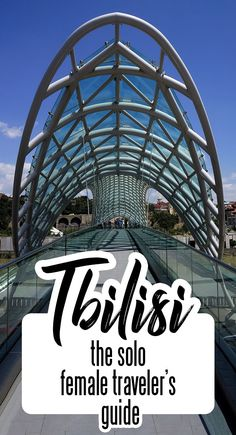 The Complete Tbilisi City Guide