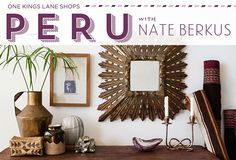 One Kings Lane - peru / nate berkus